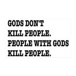 Gods Don't Kill People Atheism 35x21 Wall Decal