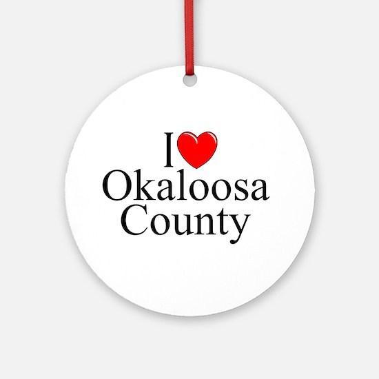 """I Love Okaloosa County"" Ornament (Round)"