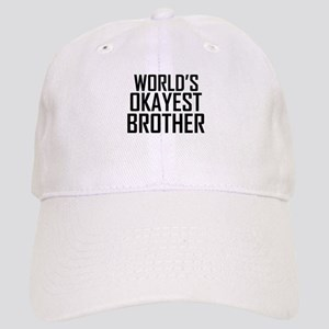 Worlds Okayest Brother BFF Design Baseball Cap
