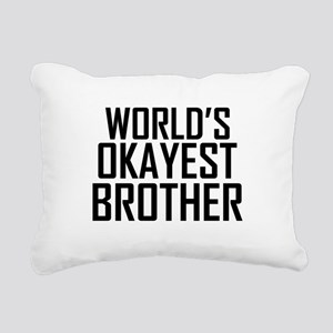 Worlds Okayest Brother BFF Design Rectangular Canv