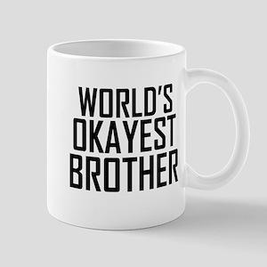Worlds Okayest Brother BFF Design Mugs