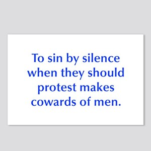 To sin by silence when they should protest makes c