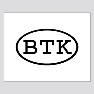 BTK Oval Small Poster