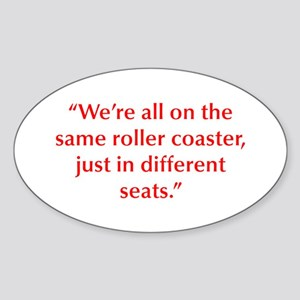 We re all on the same roller coaster just in diffe