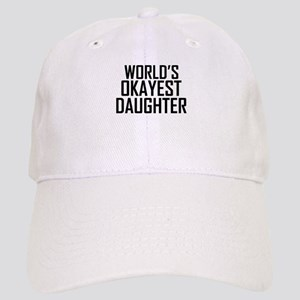 Worlds Okayest Daughter Baseball Cap