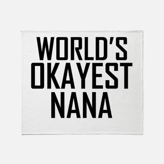 Worlds Okayest Nana Throw Blanket