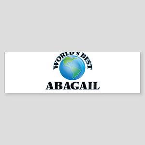 World's Best Abagail Bumper Sticker