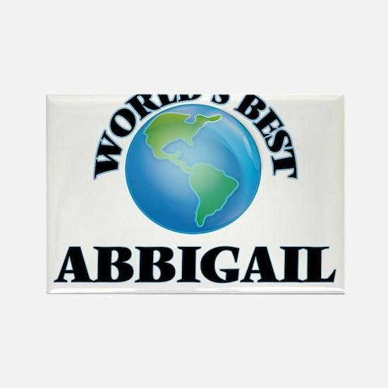 World's Best Abbigail Magnets