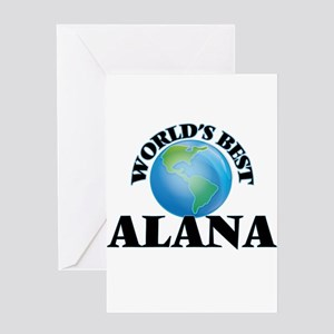 World's Best Alana Greeting Cards