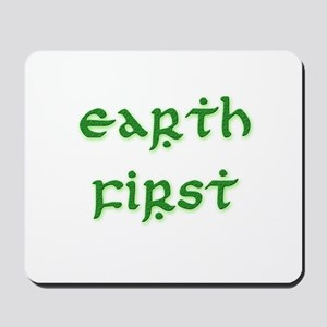 Earth First (green) Mousepad