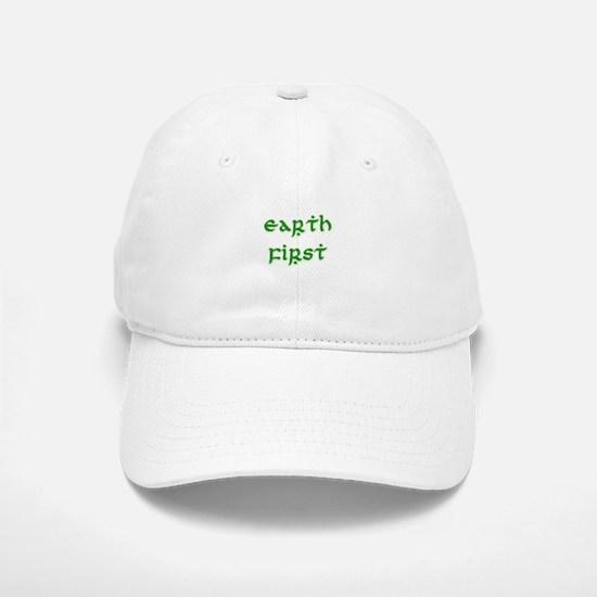 Earth First (green) Baseball Baseball Cap
