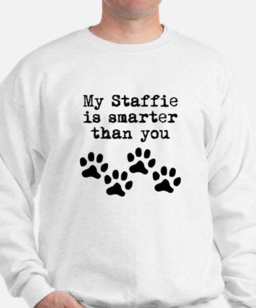 My Staffie Is Smarter Than You Jumper