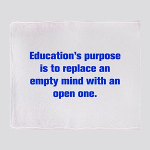 Education s purpose is to replace an empty mind wi