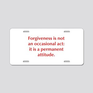Forgiveness is not an occasional act it is a perma