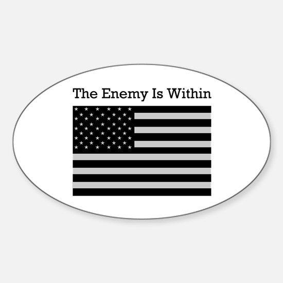 The Enemy Is Within Oval Decal