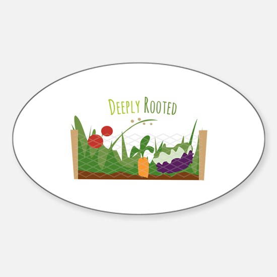 Deeply Rooted Decal