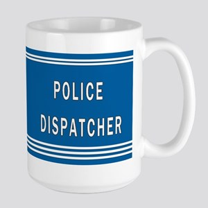 Police Dispatcher Blues Large Mug