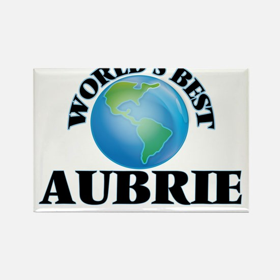 World's Best Aubrie Magnets
