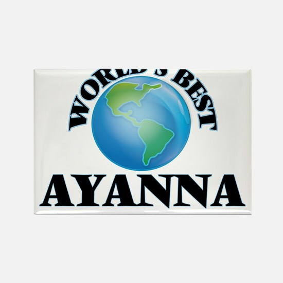 World's Best Ayanna Magnets