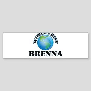 World's Best Brenna Bumper Sticker