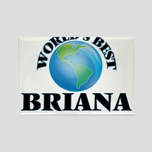 World's Best Briana Magnets