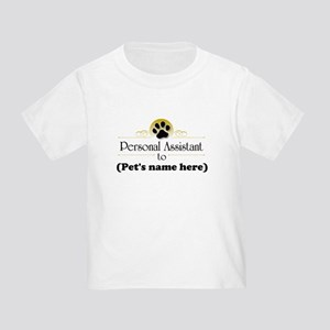 Pet Personal Assistant (Dog) Toddler T-Shirt