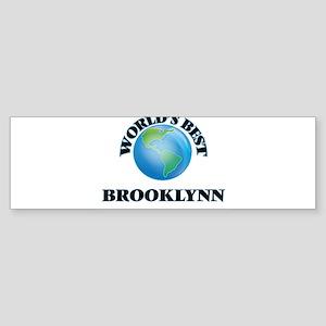World's Best Brooklynn Bumper Sticker