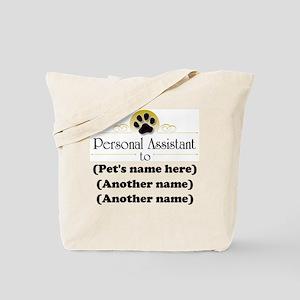 Pet Personal Assistant (Multiple Pets) Tote Bag