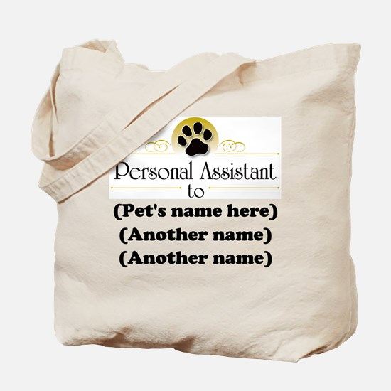 Pet Personal Assistant (Multiple Pets) Tote Bag