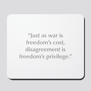 Just as war is freedom s cost disagreement is free