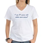 What is your excuse: 81 Women's V-Neck T-Shirt