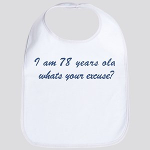 What is your excuse: 78 Bib