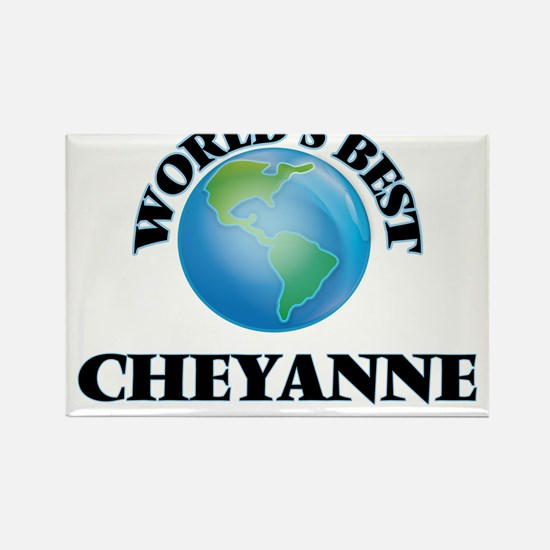 World's Best Cheyanne Magnets