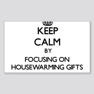 Keep Calm by focusing on Housewarming Gift Sticker