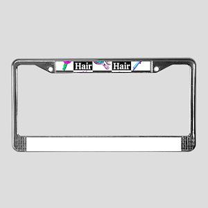FIERCE HAIR STYLIST License Plate Frame