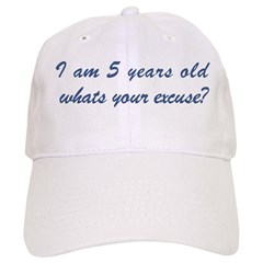 What is your excuse: 5 Baseball Cap