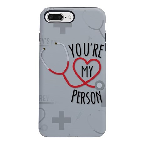 You're My Person iPhone 7 Plus Tough Case
