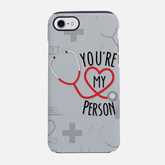You're My Person iPhone 7 Tough Case