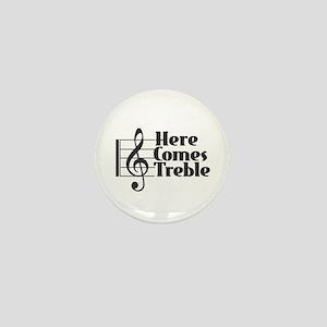 Here Comes Treble - Black Mini Button
