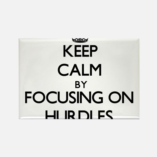Keep Calm by focusing on Hurdles Magnets
