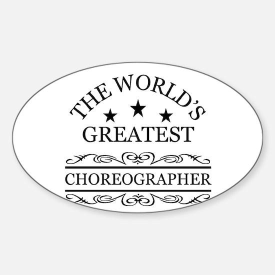 World's greatest Choreographer Decal