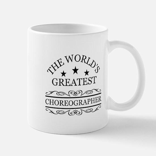 World's greatest Choreographer Mugs