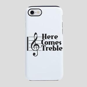 Here Comes Treble - Black iPhone 7 Tough Case