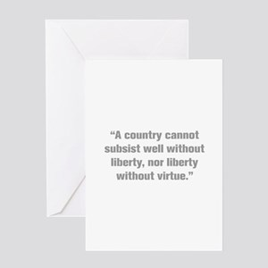 A country cannot subsist well without liberty nor