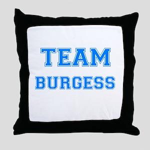 TEAM BURGESS Throw Pillow