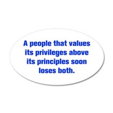 A people that values its privileges above its prin