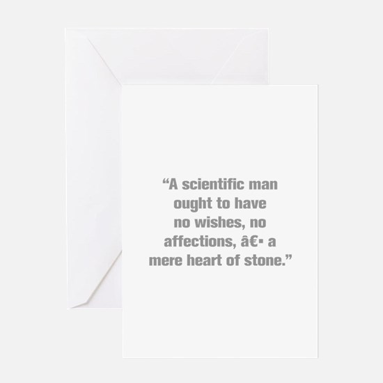 A scientific man ought to have no wishes no affect
