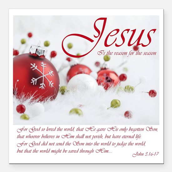 """Jesus Is The Reason For Square Car Magnet 3"""""""