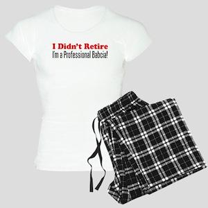 Didn't Retire Professional Babcia Pajamas