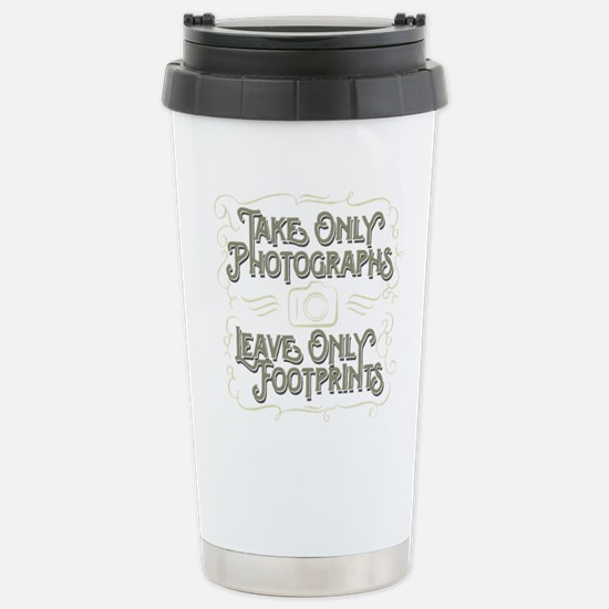 Take Only Photographs Stainless Steel Travel Mug